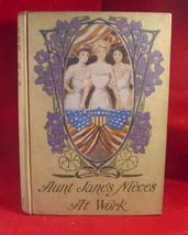 L. Frank Baum (Van  Dyne) AUNT JANE'S NIECES AT WORK 1st later 1909 - $81.54