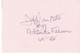 JEFF VAN NOLE AUTOGRAPHED PAPER ATLANTA FALCONS 1969-86 - £2.60 GBP