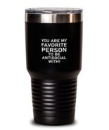 Wife Husband 30oz Tumbler, You Are My Favorite Person To Be Antisocial W... - $29.95