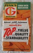 Vintage Funks G Hybrid Corn Memo Note Book w/ 1956 & 1957 Calendars - $9.99