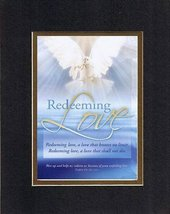 Redeeming Love . . . 8 x 10 Inches Biblical/Religious Verses set in Double Bevel - $11.14
