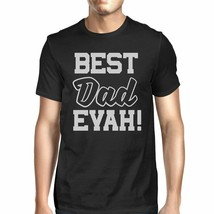 Best Dad Ever T-Shirt For Men Unique Design Funny Fathers Day Gifts - $18.05