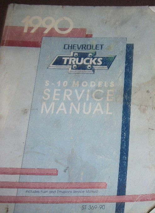 1990 Chevrolet Chevy S-10 S10 Truck TRUCKS Service Shop Workshop Repair Manual