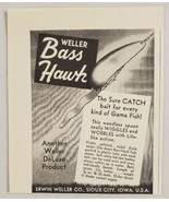 1953 Print Ad Weller Bass Hawk Fishing Lures Erwin Weller Co. Sioux City... - $9.28