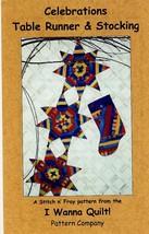 Celebrations Table Runner & Stocking Quilt Pattern NEW - $6.27