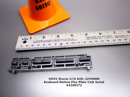 SONY Bravia LCD KDL-32M4000 Keyboard Button Flex Plate Unit Serial #4109572 - $14.95