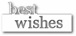 """Memory Box """"Best Wishes"""" 100% Steel Craft Die - Card Making Scrapbooking"""