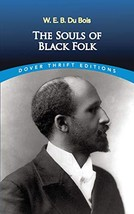 The Souls of Black Folk Dover Thrift Editions