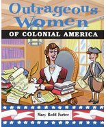 Outrageous Women of Colonial America - $14.00