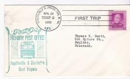 FIRST TRIP H.P.O. FAYETTEVILLE & CHARLESTON WEST VIRGINIA 4/24/1950 TRIP 2 - $1.78
