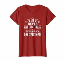 New Shirts - Never Underestimate The Power of A Car Salesman T-shirt Wowen - $19.95