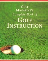 Golf Magazine's Complete Book of Golf Instruction [Hardcover] Peper, George - $12.44