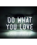"""New Do What You Love Wall Decor Acrylic Back Neon Light Sign 14"""" Fast Ship - $60.00"""