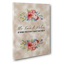 The Time To Relax Bathroom Motivational Quote Canvas Wall Art - $34.65