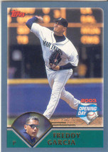 Freddy Garcia ~ 2003 Topps Opening Day #78 ~ Mariners - $0.20