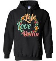 Live Love Drum Blend Hoodie - $32.99+