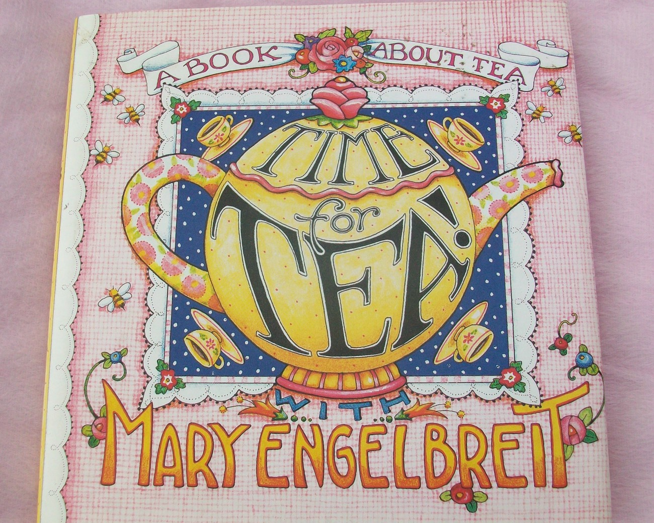 TIME FOR TEA BY MARY ENGELBREIT Collectable Book...