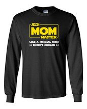 667 Jedi Mom Master Long Sleeve Shirt cosplay geek nerd star light saber wars - $18.00+
