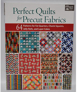 Perfect Quilts for Precut Fabrics - $30.50