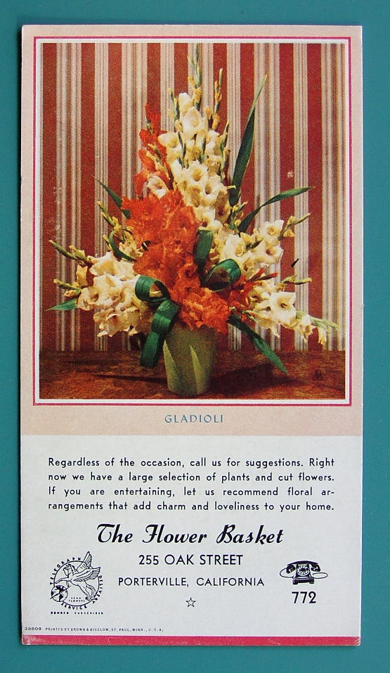 INK BLOTTER 1950 - AD for Flower Basket Store Porterville California Gladiolas
