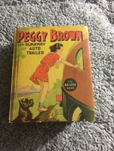 Peggy Brown and the Runaway Auto Trailer The Big Little Book No. 1427 1937 - $10.00