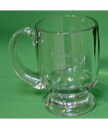 Large Heavy Inscribed Glass Coffee Mug With Pedestal Base And Handle - $3.95