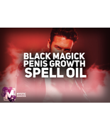 BLACK MAGICK PENIS GROWTH SPELL OIL! ADD ENTIRE INCHES! PROVEN RESULTS! - $39.99