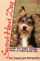 Second-Hand Dog: How to Turn Yours into a First-Rate Pet (Howell referen... - $6.88