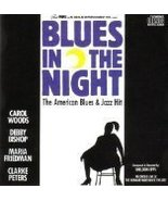 Blues in the Night (Original London Cast) [Audio CD] Blues in the Night - $27.99