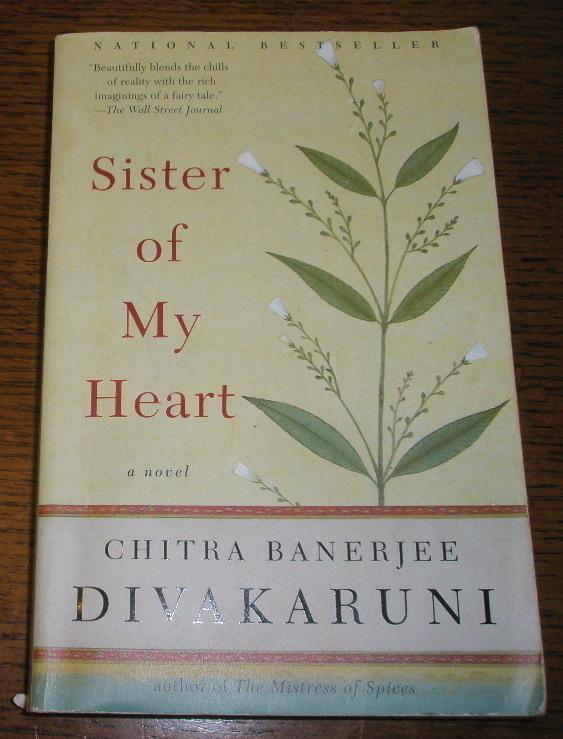 Sister of my heart divakaruni