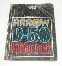 1980 Dodge D50 Plymouth Arrow Truck Service Manual Good Used Condition - $7.87