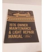 1976 Owner Maintenance & Light Repair Manual Ford - $6.92