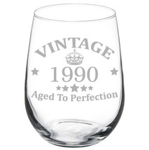 Vintage Aged To Perfection 1990 28th Birthday Funny Gift Wine Glass - $15.99