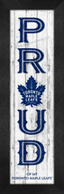 "Toronto Maple Leafs ""Proud and Loyal"" - 8 x 24  Wood-Textured Look Frame... - $39.95"
