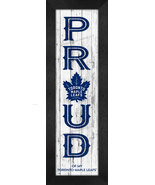 """Toronto Maple Leafs """"Proud and Loyal"""" - 8 x 24  Wood-Textured Look Frame... - $39.95"""