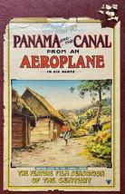 PANAMA AND THE CANAL FROM AN AEROPLANE (1914) One-Sheet Pilot Robert G. ... - $750.00
