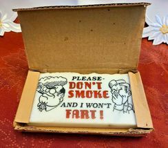 MSR Imports 1985 Please Don't Smoke and I Won't Fart Desk Plaque / Paperweight image 7