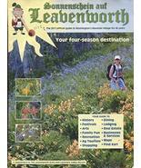 LEAVENWORTH: YOUR FOUR-SEASON DESTINATION 2011 OFFICIAL GUIDE /COLORFUL ... - $14.85