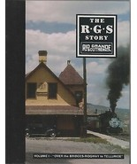 ~~~RGS Story V.1~Over the Bridges: Ridgway to Telluride~2nd Printing~New... - $45.00