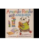 Amanda Panda Quits Kindergarten; Children's Picture Book - $7.99