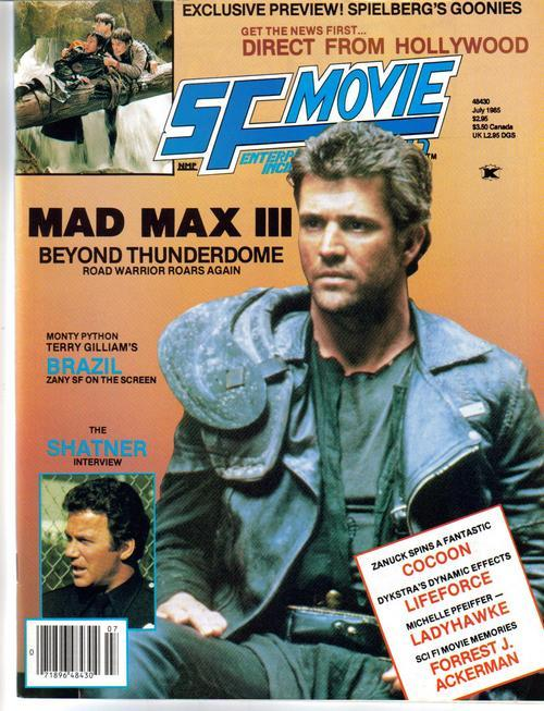 SF MovieLand #31 Mad Max 3 Brazil Shatner Cocoon Goonies William Shatner Lifefor