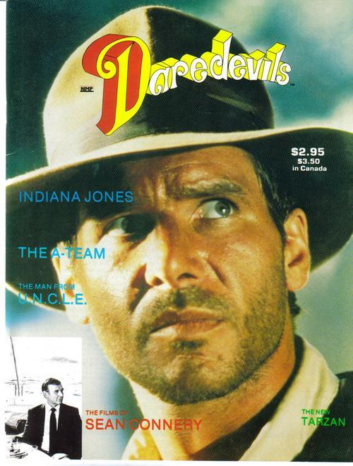 Daredevils #1 Premiere Issue Indiana Jones Sean Connery Tarzan Man From UNCLE