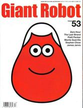 Giant Robot #53 Zero Hour Last Strand Pistil Packer Man - $8.76