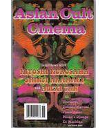 Asian Cult Cinema #56 Kiyoshi Kurosawa Shinji Aramaki Action Adventure - $7.96