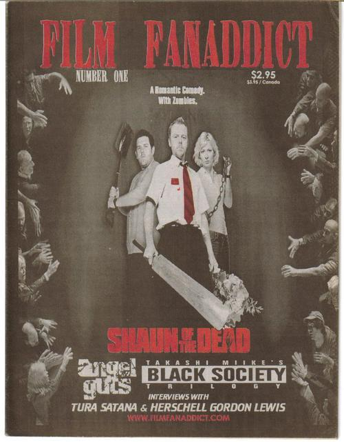 Film FanAddict #1 Premiere Issue Shaun Of The Dead Tura Satana Black Society