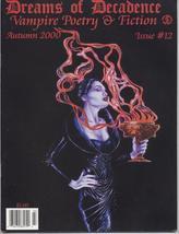 Dreams Of Decadence #12 Vampire Gothic Poetry Fiction Emo - $7.96