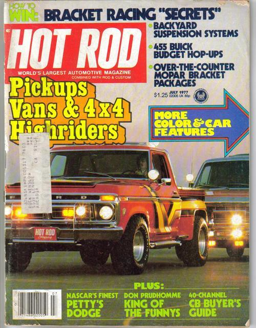 Hot Rod Magazine July 1977 455 Buick Petty's Dodge Pickups Vans 4x4 Highriders