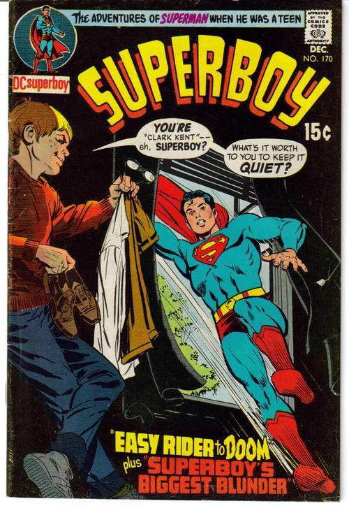 DC Superboy #170 Smallville Clark Kent Easy Rider To Doom Lana Lang Adventure