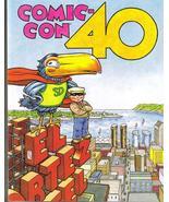SDCC 09 Comic-Con Souvenir Book 40 Year Anniversary - $19.95