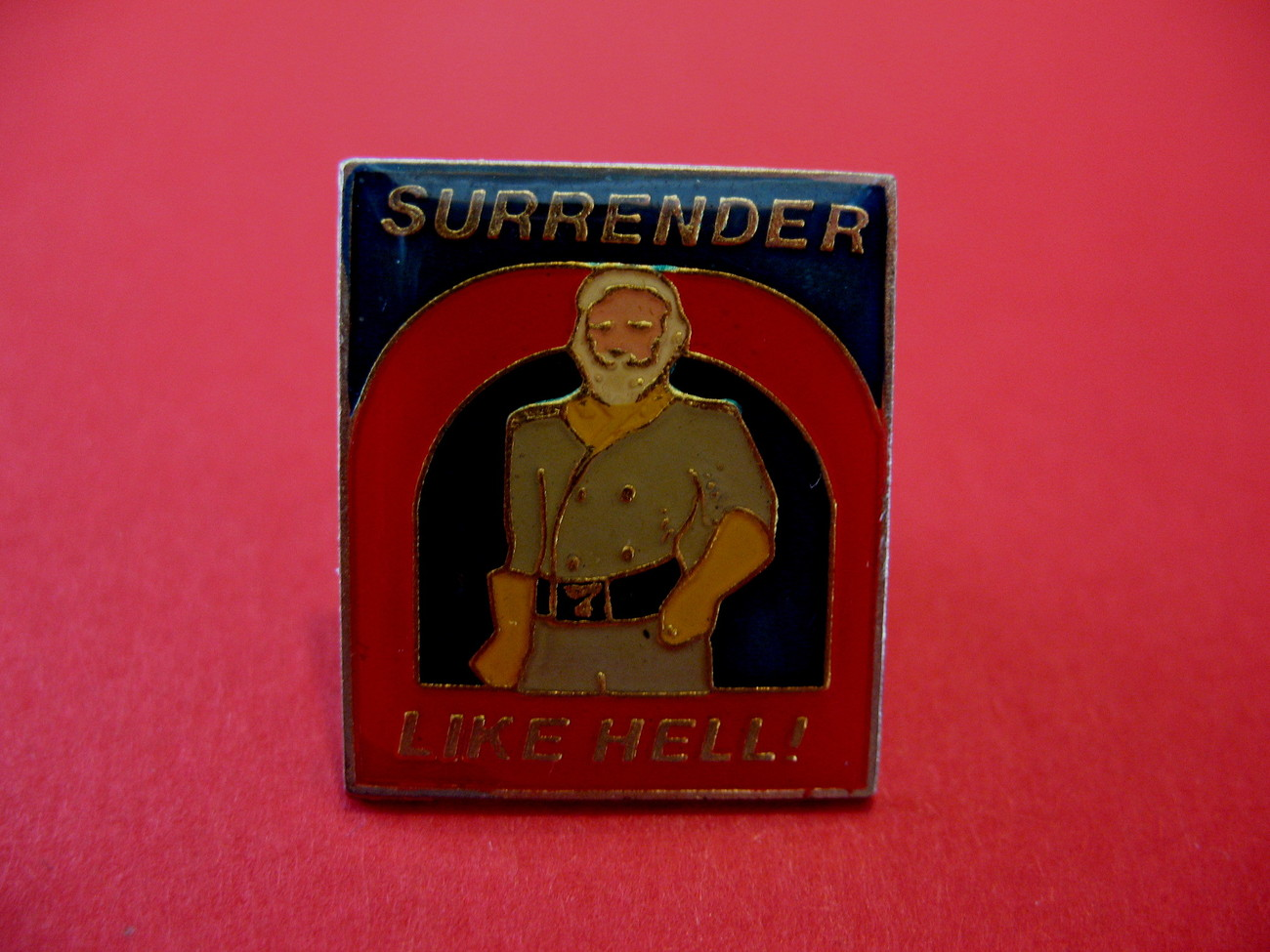 Surrender Like Hell! Collector Souvenir Joke Lapel Pin Hat Pin Vintage Humor